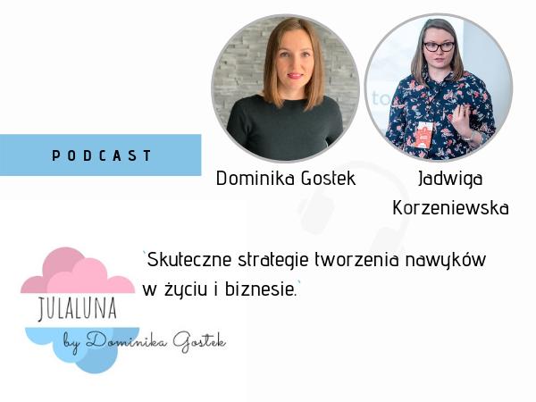 #9 Nawyki- Skuteczne strategie tworzenia nawyków w życiu i biznesie - Jadwiga Korzeniewska