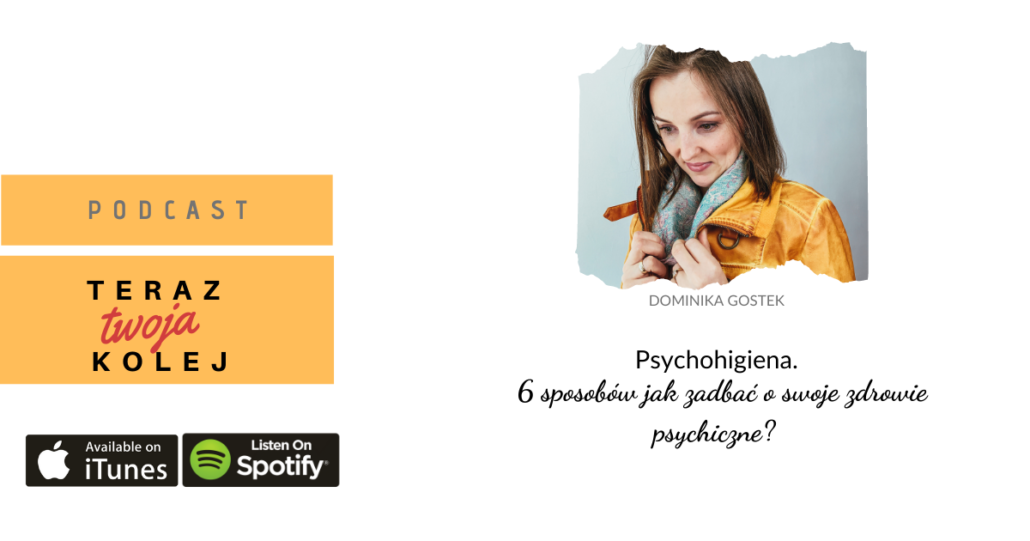Psychohigiena. 6 sposobów jak zadbać o swoje zdrowie psychiczne.